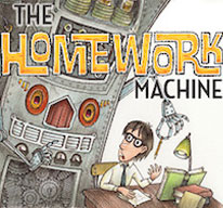 homework machine Take this 10-question free online book quiz about the homework machine by dan gutman more book quizzes and vocabulary quizzes are available high-scoring quiz-takers earn spots in our hall.