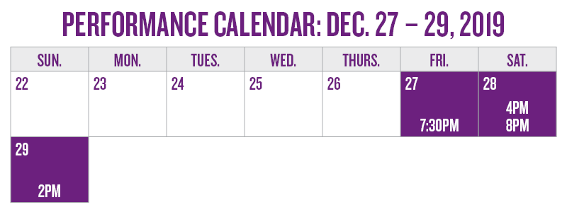 Performance calendar: Dec. 27 - 29, 2019